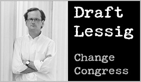 Draft Lessig for Congress.